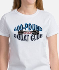 SQUAT 400 CLUB! Women's T-Shirt