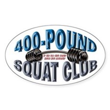 SQUAT 400 CLUB! Oval Decal