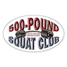 SQUAT 500 CLUB! Oval Bumper Stickers