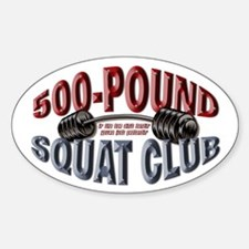 SQUAT 500 CLUB! Oval Decal