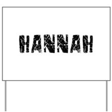 Hannah Faded (Black) Yard Sign