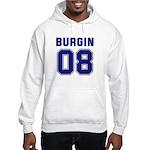 Burgin 08 Hooded Sweatshirt