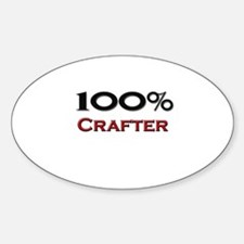 100 Percent Crafter Oval Decal