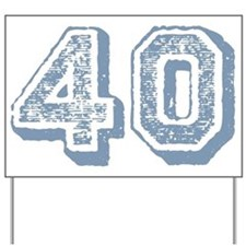 Blue 40 Years Old Birthday Yard Sign