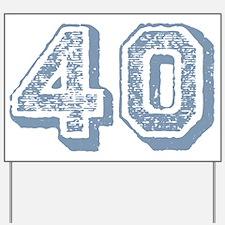 Blue 40 Years Old Birthday Yard Sign