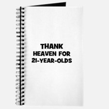 Thank Heaven For 21-Year-Olds Journal