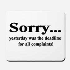 complaints Mousepad