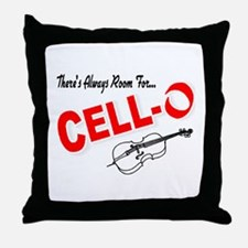 There's Always Room For Cello Throw Pillow