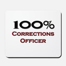 100 Percent Corrections Officer Mousepad