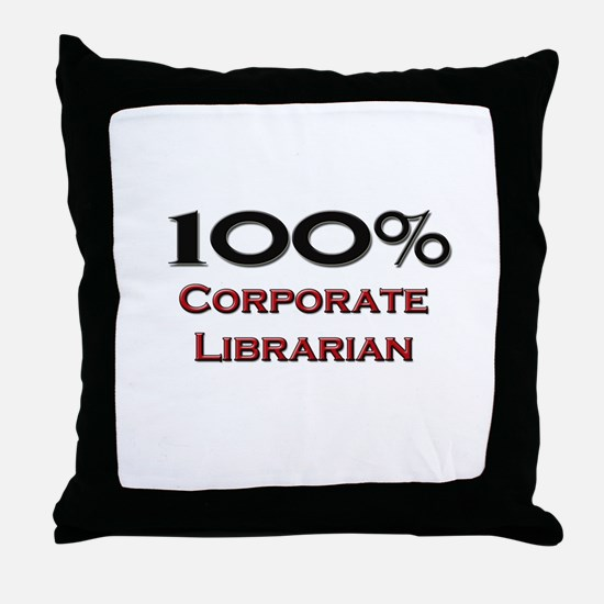100 Percent Corporate Librarian Throw Pillow