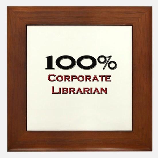100 Percent Corporate Librarian Framed Tile