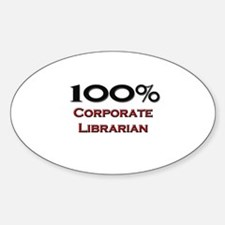 100 Percent Corporate Librarian Oval Decal