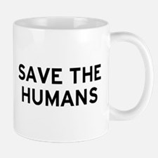 Save Humans Small Small Mug