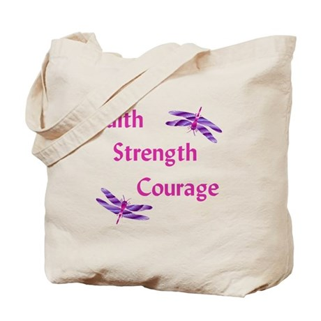 Faith Strength Courage Tote Bag