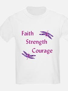 Faith Strength Courage T-Shirt