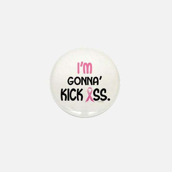 Gonna' Kick Ass 1 (ME) Mini Button