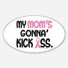 Gonna' Kick Ass 1 (Mom) Oval Decal