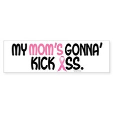 Gonna' Kick Ass 1 (Mom) Bumper Bumper Sticker