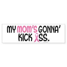 Gonna' Kick Ass 1 (Mom) Bumper Car Sticker