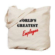 World's Greatest Employee Tote Bag