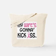 Gonna' Kick Ass 1 (Wife) Tote Bag