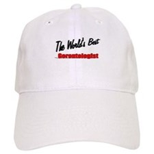 """The World's Best Gerontologist"" Baseball Cap"