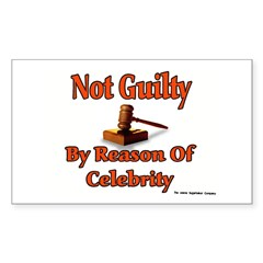 Not Guilty By Reason Of Celeb Sticker (Rectangular