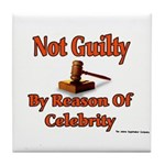 Not Guilty By Reason Of Celeb Tile Coaster
