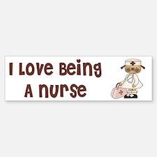 I Love Being A Nursse Bumper Bumper Sticker
