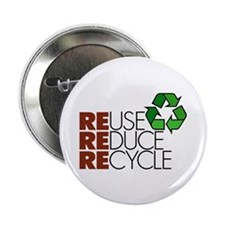 """Reuse Reduce Recycle 2.25"""" Button (10 pack)"""