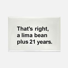 Lima Bean? Rectangle Magnet