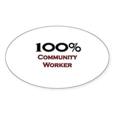 100 Percent Community Worker Oval Decal