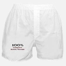 100 Percent Community School Teacher Boxer Shorts