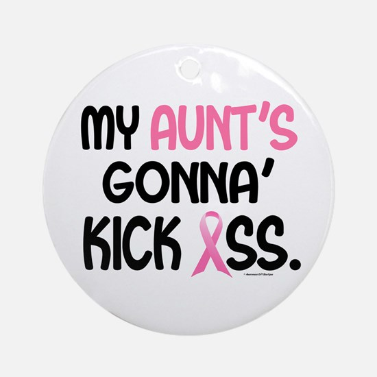 Gonna' Kick Ass 1 (Aunt) Ornament (Round)