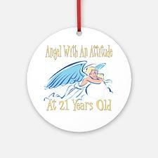 Angel Attitude 21st Ornament (Round)