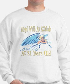 Angel Attitude 21st Sweatshirt
