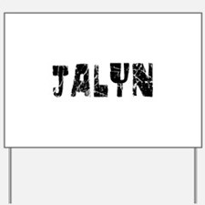 Jalyn Faded (Black) Yard Sign