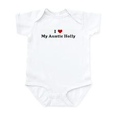I Love My Auntie Holly Infant Bodysuit