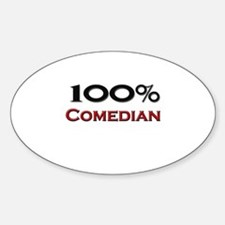 100 Percent Comedian Oval Decal