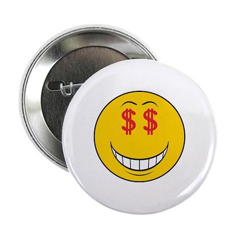 """Money Eyes (Greedy) Smiley Face 2.25"""" Button"""