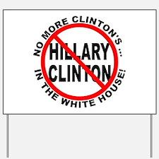Anti-Hillary White House Yard Sign