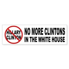 Anti-Hillary White House Bumper Bumper Sticker