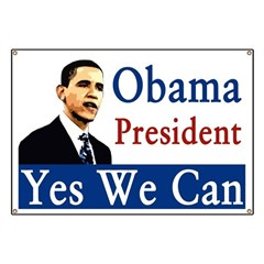Obama 2008: Yes We Can Banner