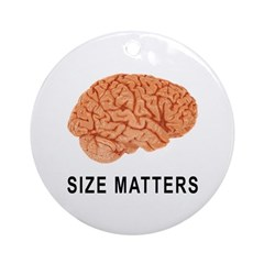 Size Matters Ornament (Round)