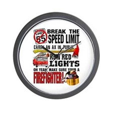 Make sure a Firefighter Wall Clock
