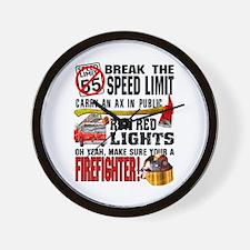 Make sure a Firefighter Wall Clock