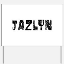 Jazlyn Faded (Black) Yard Sign