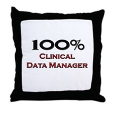 100 Percent Clinical Data Manager Throw Pillow