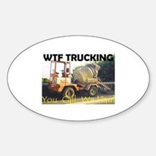WTF TRUCKING Oval Decal