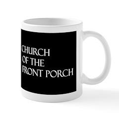 Church of the Front Porch Mug